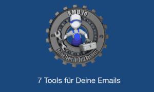 7 Tools für Deine Emails