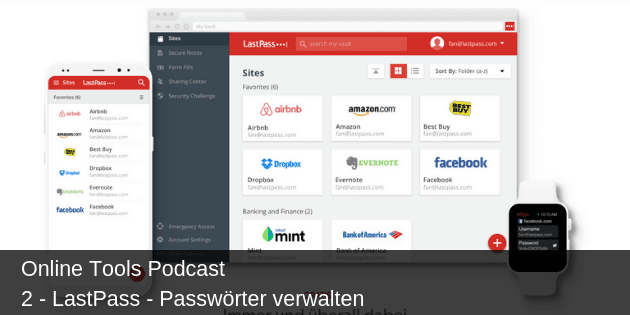 #2 LastPass – Passwortmanager – Passwörter verwalten